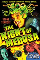 The Night of Medusa