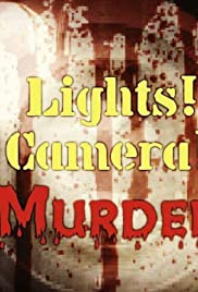 Lights! Camera! Murder! Poster