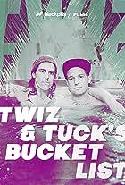 Twiz & Tuck's Bucket List