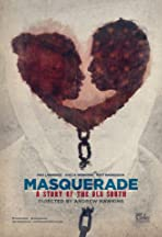 Masquerade, a Story of the Old South