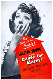 Play or Watch Movies for free Cause for Alarm! (1951)