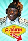 The R-Truth Game Show