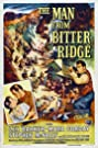 The Man from Bitter Ridge (1955) Poster