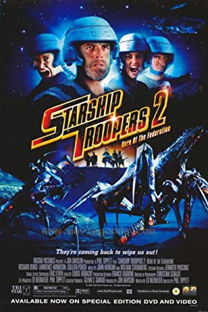 Starship Troopers 2: Hero of the Federation สงครามหมื่นขาล่าล้างจักรวาล 2