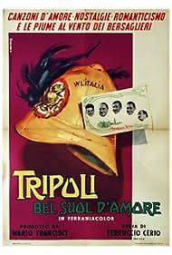 Tripoli, bel suol d'amore (1954)