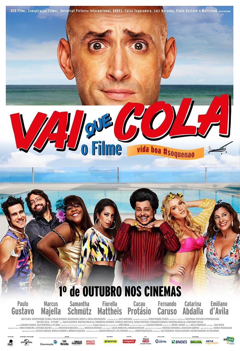 Vai Que Cola – O Filme [Nac] – IMDB 5.1