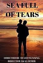Sea Full of Tears