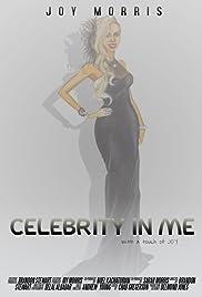 Celebrity in Me Poster