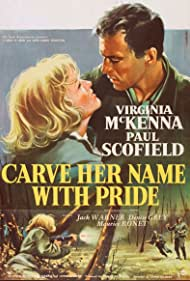 Carve Her Name with Pride (1958) Poster - Movie Forum, Cast, Reviews