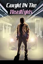 Primary image for Caught in the Headlights
