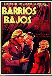 Barrios bajos Poster