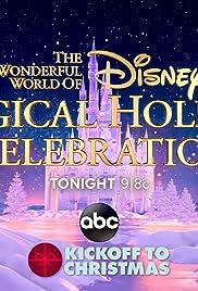 The Wonderful World of Disney: Magical Holiday Celebration Poster