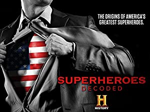 Where to stream Superheroes Decoded