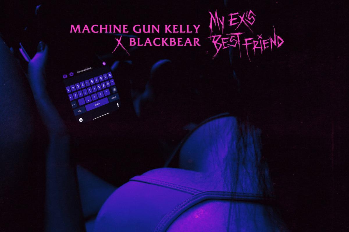 Machine Gun Kelly Feat. Blackbear: My Ex's Best Friend