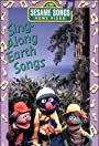 Sesame Songs: Sing-Along Earth Songs