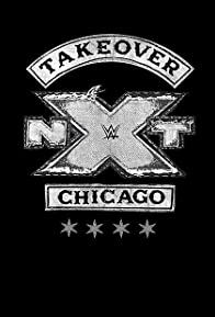 Primary photo for NXT TakeOver: Chicago II