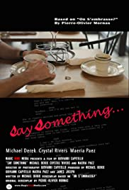 Say Something Poster