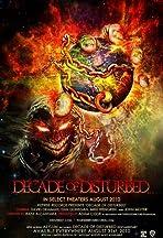 Decade of Disturbed