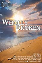 Wholly Broken