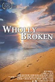Wholly Broken Poster