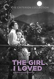 The Girl I Loved Poster