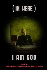 (In Here) I Am God Poster