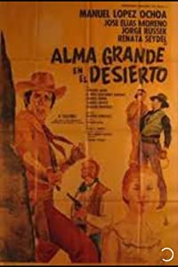 Japan movie downloads Alma Grande en el desierto [HD]