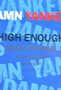 Primary photo for Damn Yankees: High Enough