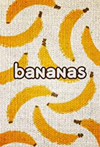 Primary photo for Bananas