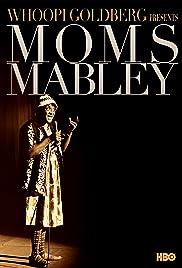 Whoopi Goldberg Presents Moms Mabley Poster