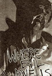 Where Evil Dwells Poster