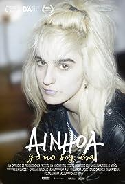 Ainhoa: Yo no soy ésa Poster