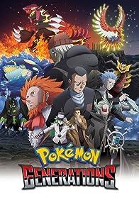 Primary photo for Pokémon Generations