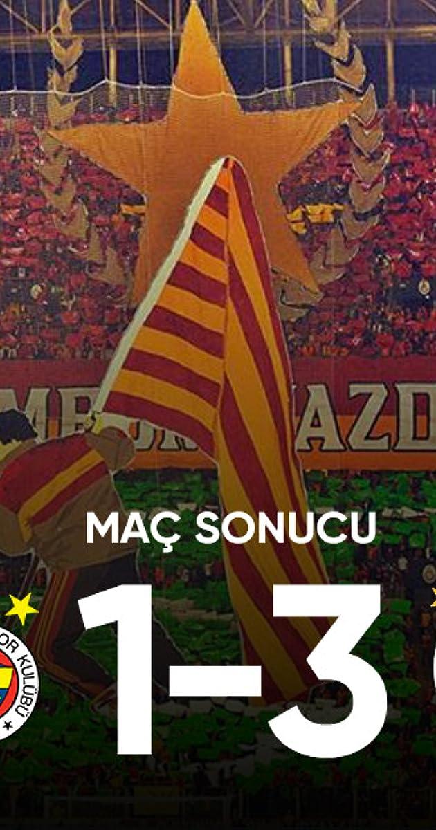 2019 2020 Super Lig Fenerbahce Vs Galatasaray Tv Episode 2020 Imdb