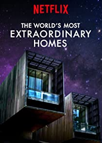 The World Is Most Extraodinary Homes