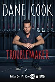 Dane Cook: Troublemaker Poster