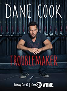 Movie watching for free Dane Cook: Troublemaker USA [UHD]