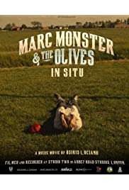 Marc Monster & The Olives IN SITU