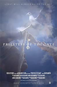 Téléchargement gratuit de films pour adultes Priestess of the Gate (2016), Alicia Hayes [480x360] [720px] [SATRip]