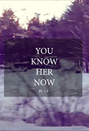 You Know Her Now Poster