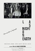 Last Night on Earth