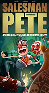 Salesman Pete and the Amazing Stone from Outer Space! full movie free download