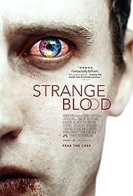 Strange Blood Poster - Movie Forum, Cast, Reviews