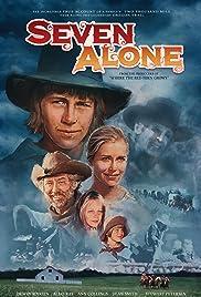 Seven Alone(1974) Poster - Movie Forum, Cast, Reviews