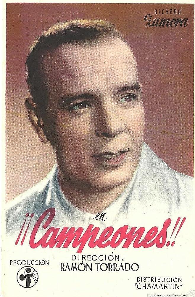 Ricardo Zamora in ¡¡Campeones!! (1943)