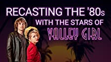 Re-Casting the '80s With the Stars of 'Valley Girl'