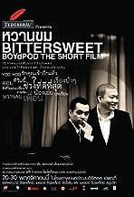 Van Khom Bitter Sweet Boyfpod the Short