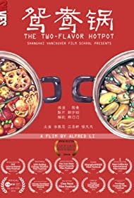 Two-flavored Hot Pot (2018)