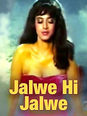 Jalwe Hi Jalwe movie, song and  lyrics
