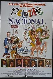 Pelotazo nacional Poster